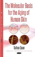 Molecular Basis for the Aging of ...