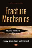 Fracture Mechanics: Theory,...