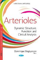 Arterioles: Dynamic Structure,...