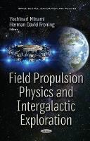 Field Propulsion Physics &...