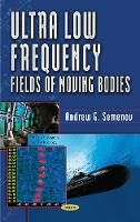 Ultra Low Frequency Fields of Moving...