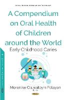 A Compendium on Oral Health of...