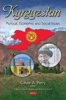 Kyrgyzstan: Political, Economic &...