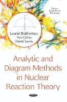 Analytic & Diagram Methods in Nuclear...