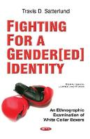 Fighting for a Gender[ed] Identity: ...
