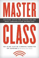 Master Class: Teaching Advice for...