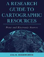 A Research Guide to Cartographic...