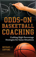 Odds-On Basketball Coaching: Crafting...