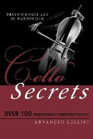 Cello Secrets: Over 100 Performance...
