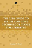 The LITA Guide to No- or Low-Cost...