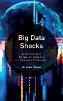 Big Data Shocks: An Introduction to...
