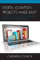 Digital Curation Projects Made Easy: ...