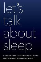 Let's Talk about Sleep: A Guide to...