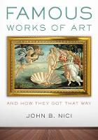 Famous Works of Art-And How They Got...