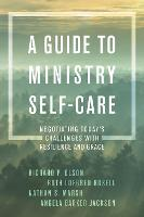 A Guide to Ministry Self-Care:...
