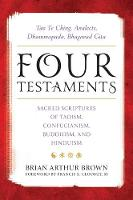Four Testaments: Tao Te Ching,...