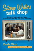 Sitcom Writers Talk Shop: Behind the...