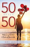 50 After 50: Reframing the Next...