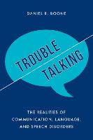 Trouble Talking: The Realities of...