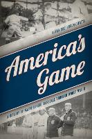 America's Game: A History of Major...
