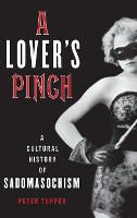 A Lover's Pinch: A Cultural History ...