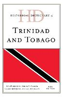 Historical Dictionary of Trinidad and...