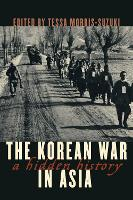 The Korean War in Asia: A Hidden History