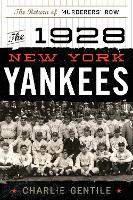 The 1928 New York Yankees: The Return...