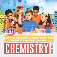 Chemistry for Kids - Elements,...