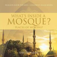 What's Inside a Mosque? Places of...