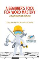 A Beginner's Tool for Word Mastery -...