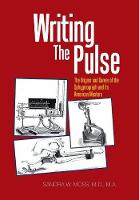 Writing the Pulse: The Origins and...