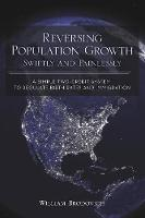 Reversing Population Growth Swiftly...