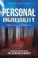 Personal Incredulity-Objective or...