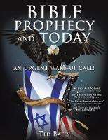Bible Prophecy and Today