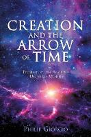 Creation and the Arrow of Time