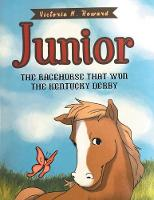 Junior: The Racehorse That Won...