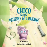 Chico and the Patience of a Banana