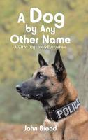 A Dog by Any Other Name: A Gift to ...
