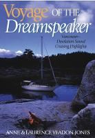 Voyage of the Dreamspeaker: Vancouver...