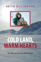 Cold Land, Warm Hearts: More Memories...