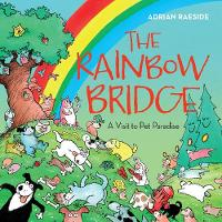 Rainbow Bridge: A Visit to Pet Paradise