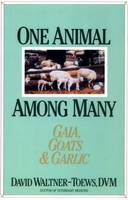 One Animal Among Many: Gaia, Goats &...