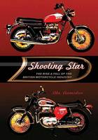 Shooting Star: The Rise and Fall of...