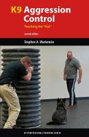 K9 Agression Control: Teaching the