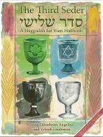 Third Seder: A Haggadah for Yom Hashoah