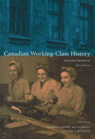 Canadian Working Class History:...