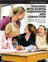 Teaching with Humor, Compassion, and...