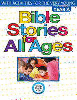 Bible Stories for All Ages: With...