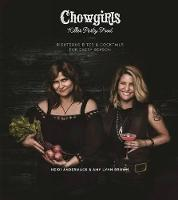 Chowgirls Killer Party Food: ...